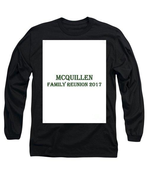Family Reunion 2017 Long Sleeve T-Shirt