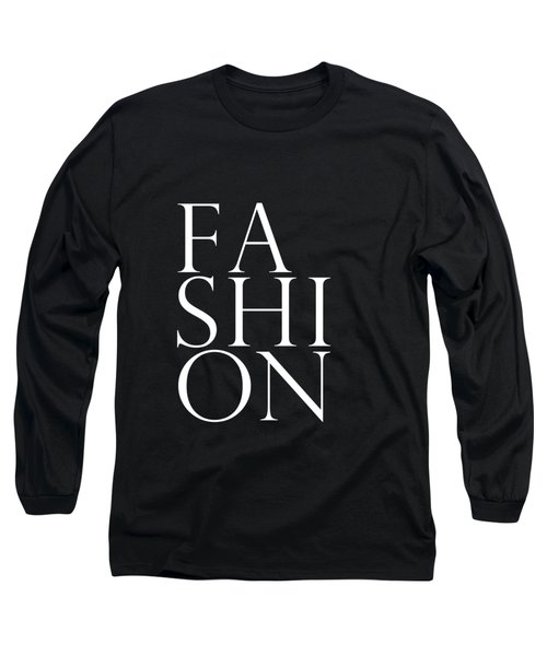 Fashion - Typography Minimalist Print - Black And White Long Sleeve T-Shirt
