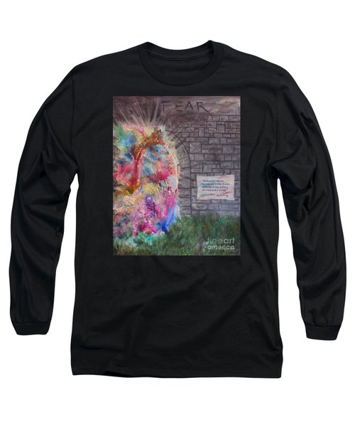 Fear Is The Prison... Long Sleeve T-Shirt by Denise Hoag