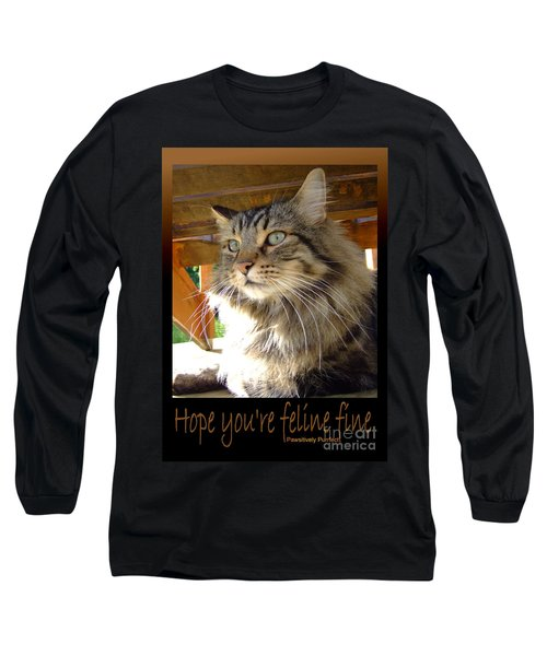 Feline Fine Long Sleeve T-Shirt