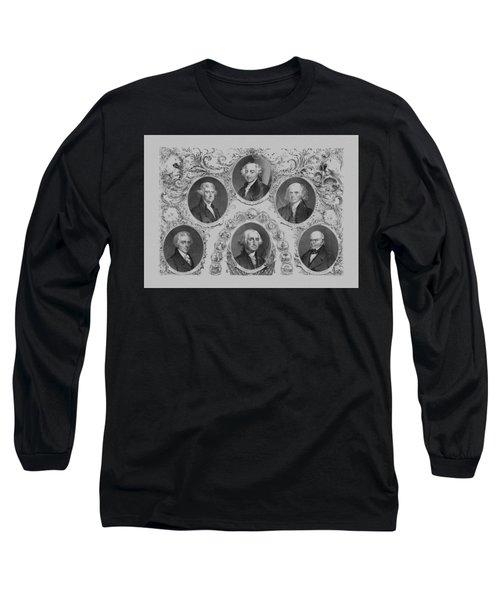 First Six U.s. Presidents Long Sleeve T-Shirt