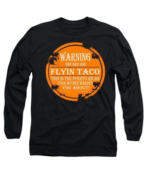 Flyin Taco Long Sleeve T-Shirt