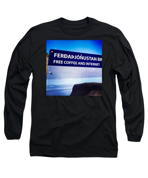 Free Coffee And Internet - Sign In Iceland Long Sleeve T-Shirt
