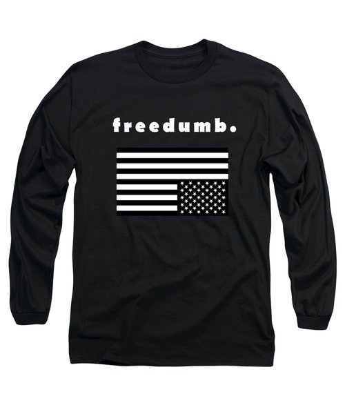 Long Sleeve T-Shirt featuring the painting Freedumb by Chief Hachibi