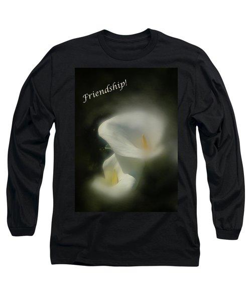 Long Sleeve T-Shirt featuring the photograph Friendship Card by Richard Cummings