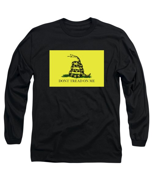 Gadsden Dont Tread On Me Flag Authentic Version Long Sleeve T-Shirt by Bruce Stanfield