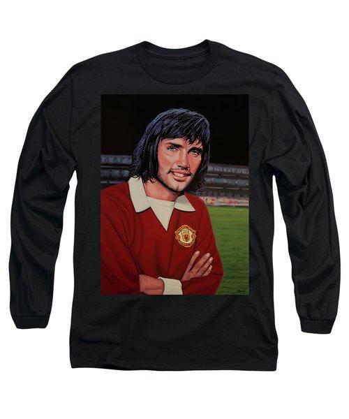 George Best Painting Long Sleeve T-Shirt by Paul Meijering