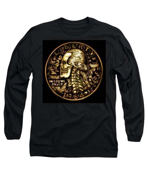 Give Me Liberty Or Give Me Death Long Sleeve T-Shirt by Fred Larucci