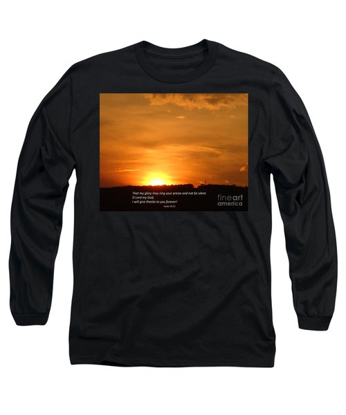 Glory And Thanks  Long Sleeve T-Shirt