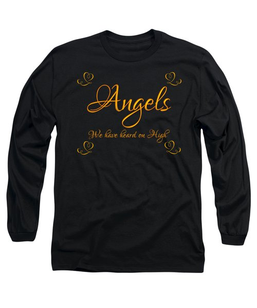 Golden Angels We Have Heard On High With Hearts Long Sleeve T-Shirt