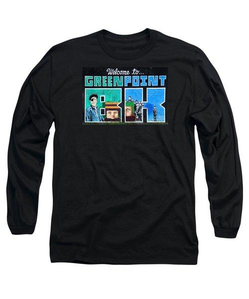 Greenpoint Brooklyn Wall Graffiti Long Sleeve T-Shirt
