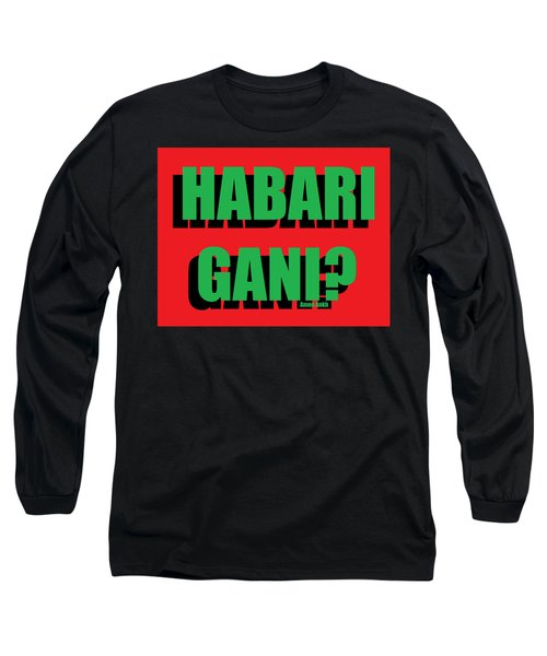 Habari Gani Long Sleeve T-Shirt