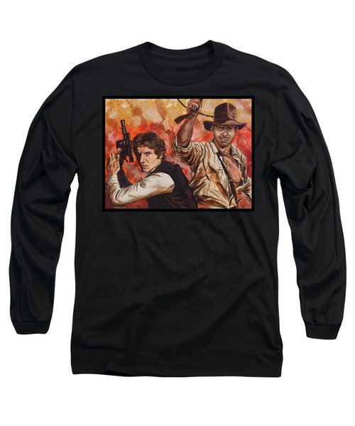 Han Solo And Indiana Jones Long Sleeve T-Shirt