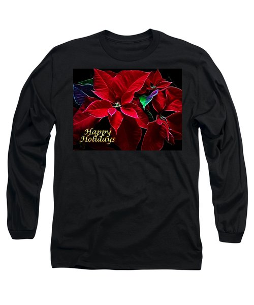 Happy Holidays Long Sleeve T-Shirt by Sandy Keeton