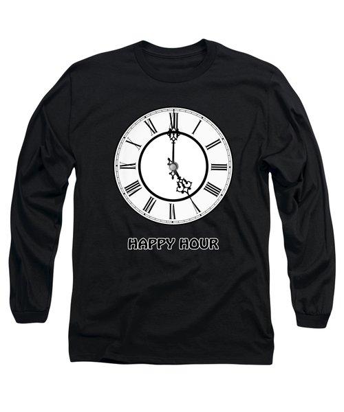 Happy Hour - On Black Long Sleeve T-Shirt