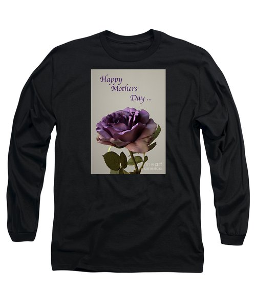 Happy Mothers Day No. 2 Long Sleeve T-Shirt by Sherry Hallemeier