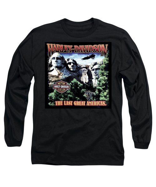 Long Sleeve T-Shirt featuring the digital art Harley Davidson The Last Great American by Gina Dsgn