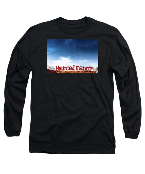 Long Sleeve T-Shirt featuring the photograph Haunted Manor  by Colleen Kammerer
