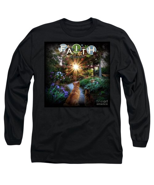 Long Sleeve T-Shirt featuring the digital art Have Faith by Kathy Tarochione