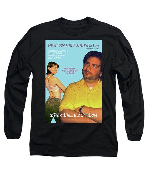 Heaven Help Me, I'm In Love Poster B Long Sleeve T-Shirt
