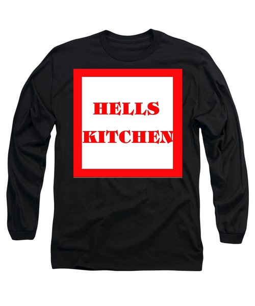 Hells Kitchen Red Long Sleeve T-Shirt