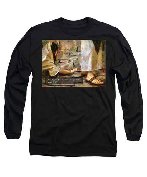Hem Of His Garment And Text Long Sleeve T-Shirt