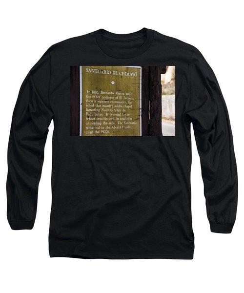 Historic Marker For The Santuario Long Sleeve T-Shirt