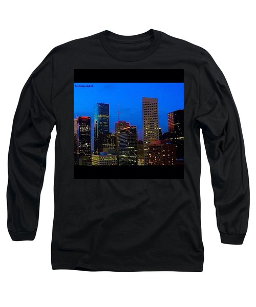 #houston #skyline At #night. #lights Long Sleeve T-Shirt