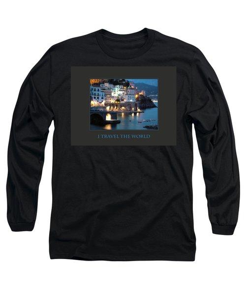 I Travel The World Amalfi Long Sleeve T-Shirt