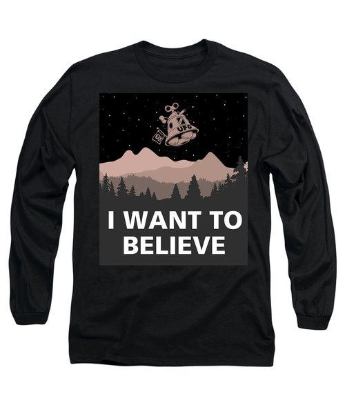 Long Sleeve T-Shirt featuring the digital art I Want To Believe by Gina Dsgn