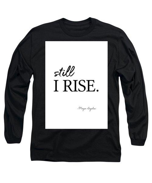 I'll Rise #minimalism 3 Long Sleeve T-Shirt
