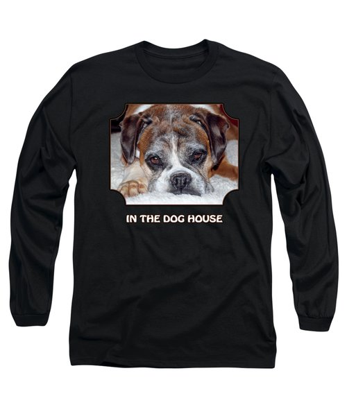 In The Dog House - Black Long Sleeve T-Shirt
