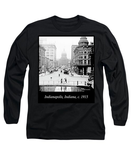 Indianapolis, Indiana, Downtown Area, C. 1915, Vintage Photograp Long Sleeve T-Shirt by A Gurmankin