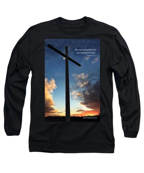 Isaiah 53-5 Long Sleeve T-Shirt