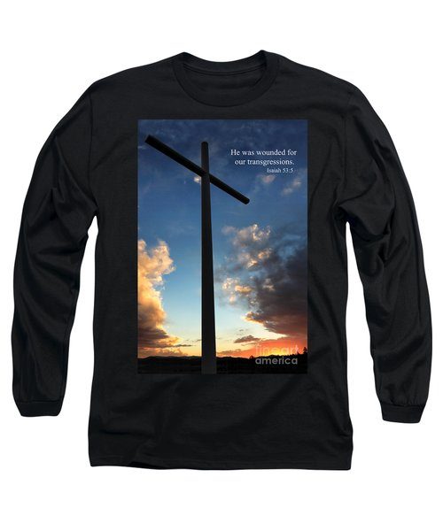 Isaiah 53-5 Long Sleeve T-Shirt