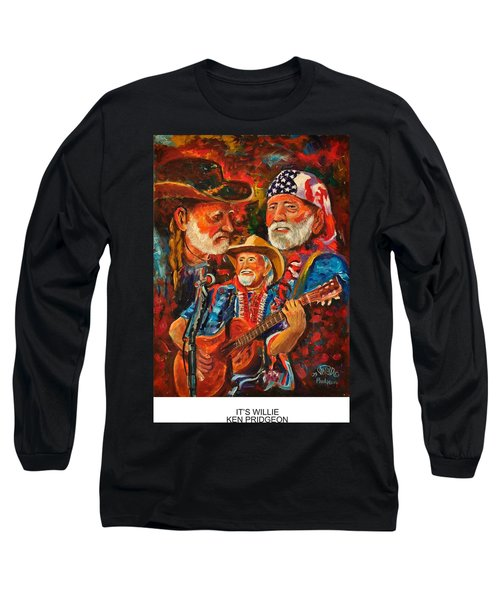 It's Willie Long Sleeve T-Shirt