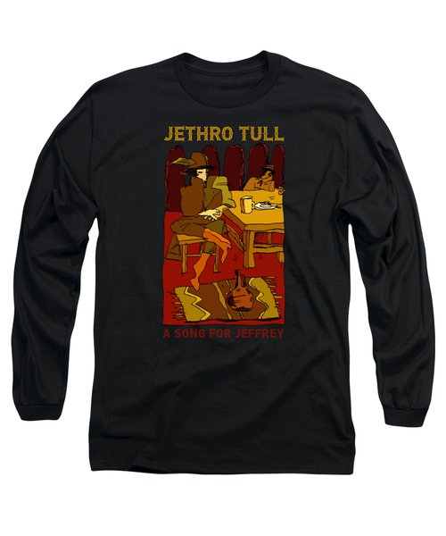 Jethro Tull - A Song For Jeffrey Long Sleeve T-Shirt
