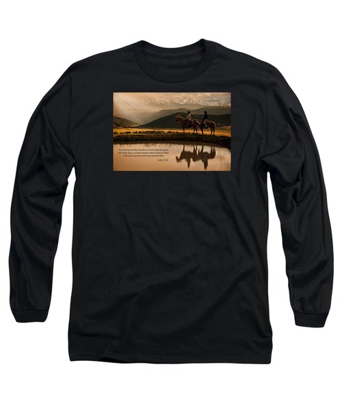 Long Sleeve T-Shirt featuring the photograph John 3 16 Scripture And Picture by Ken Smith