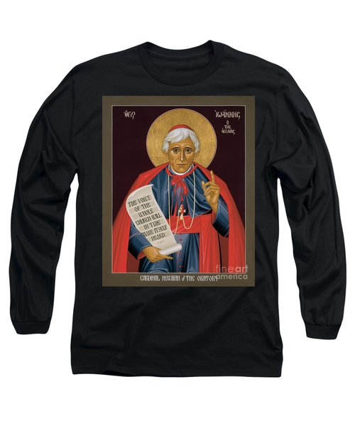 John Henry Newman - Rljhn Long Sleeve T-Shirt