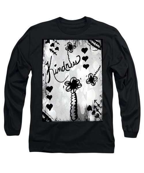 Kindness Long Sleeve T-Shirt