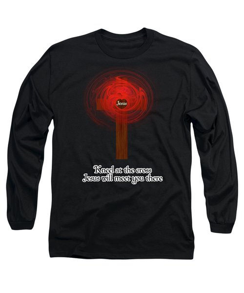 Kneel At The Cross Long Sleeve T-Shirt
