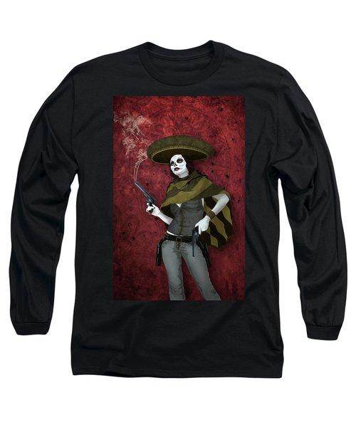 La Bandida Muerta Long Sleeve T-Shirt