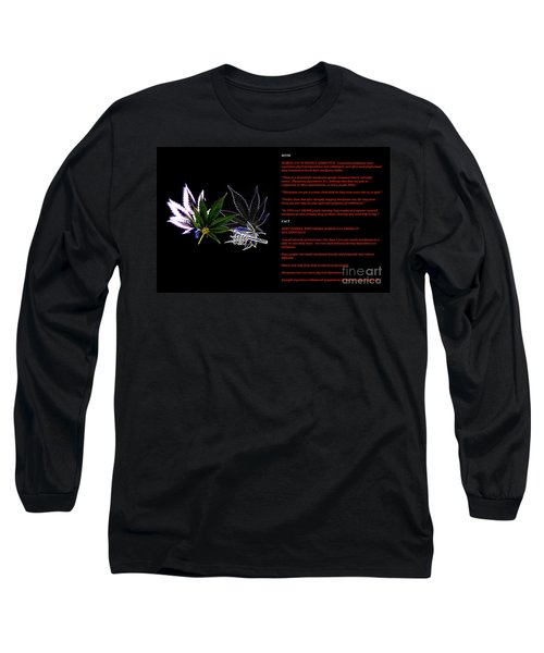 Legalize It Long Sleeve T-Shirt