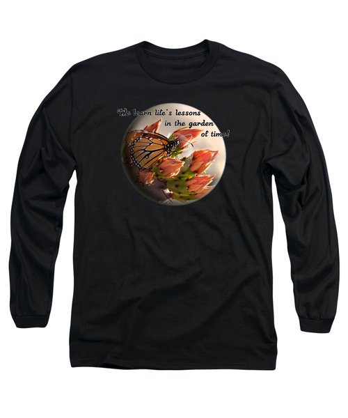 Long Sleeve T-Shirt featuring the photograph Life's Garden by Phyllis Denton
