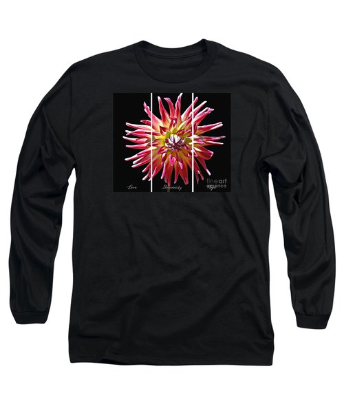 Long Sleeve T-Shirt featuring the photograph Love Generosity Hope by Diane E Berry