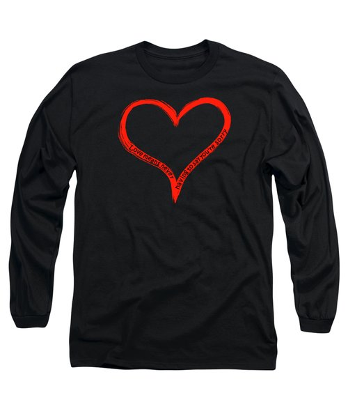 Love Means Never Having To Say Youre Sorry Long Sleeve T-Shirt