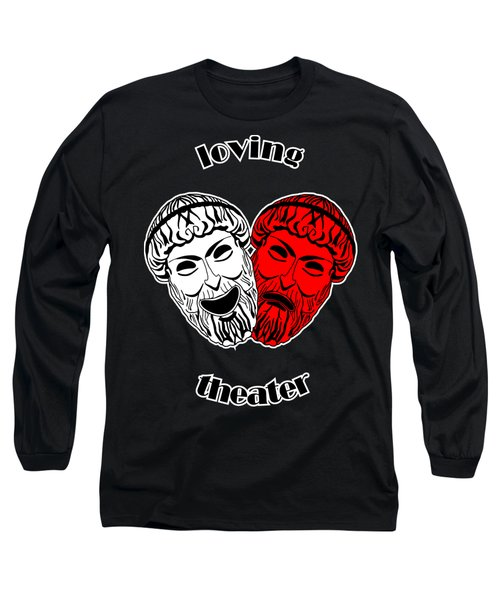 Loving Theater Long Sleeve T-Shirt