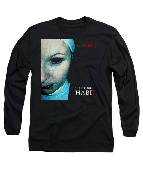 Marquis - Creature Of Habit Long Sleeve T-Shirt by Mark Baranowski