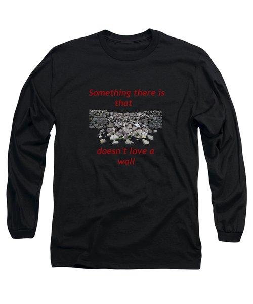 Mending Wall Transparent Background Long Sleeve T-Shirt by R  Allen Swezey