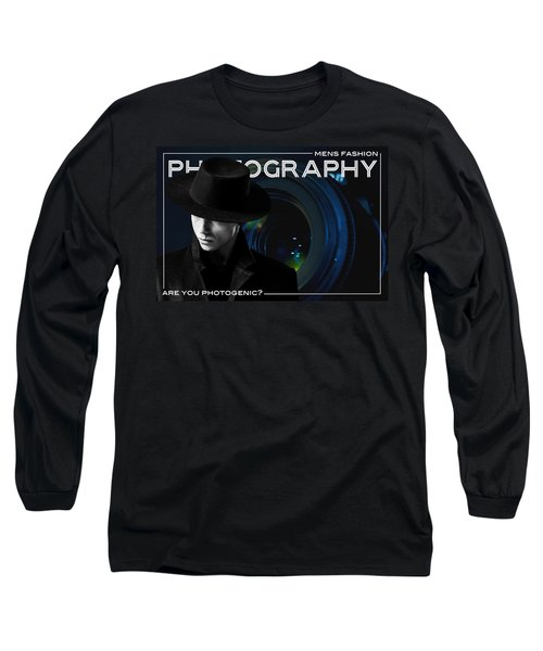 Mens Fashion Photography Are You Photogenic Long Sleeve T-Shirt